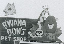 B'Wana Don's Petstore Sign